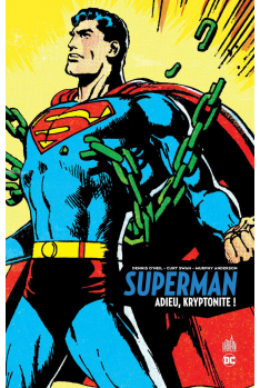 SUPERMAN : ADIEU KRYPTONITE